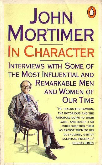 John Mortimer  IN CHARACTER (Biography) front book cover image