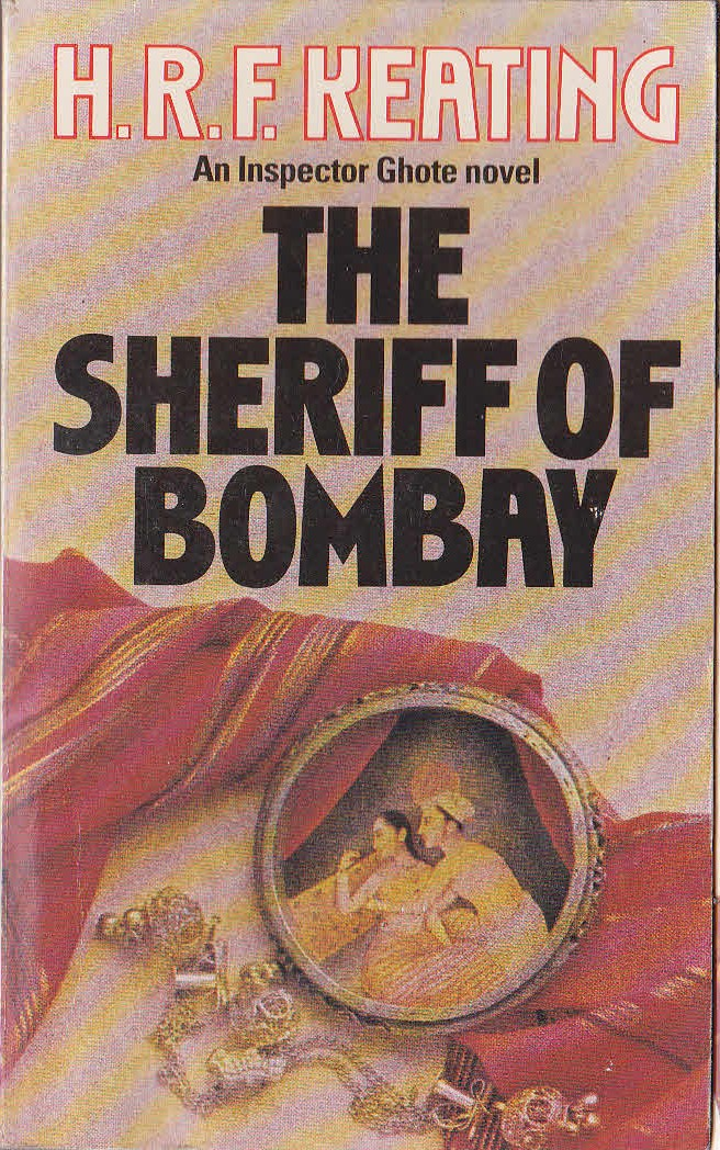 H.R.F. Keating  THE SHERIFF OF BOMBAY front book cover image