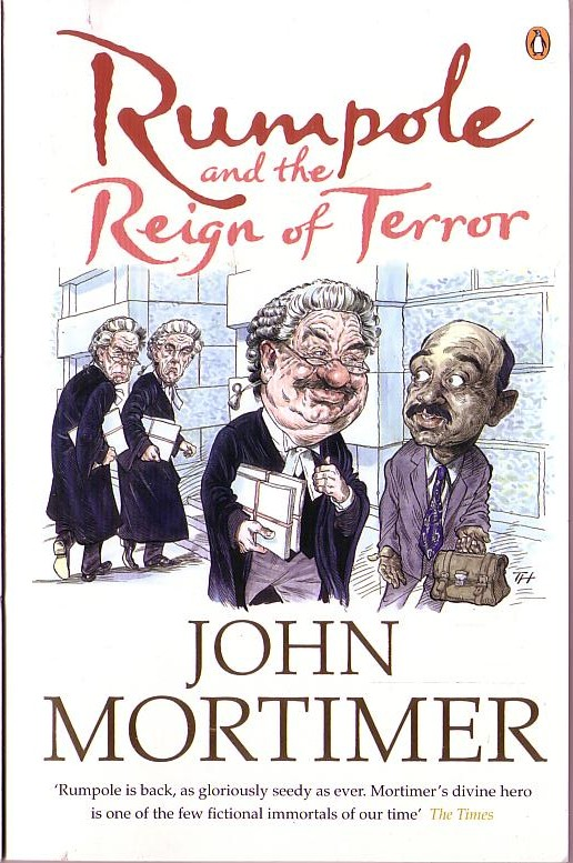 John Mortimer  RUMPOLE AND THE REIGN OF TERROR front book cover image
