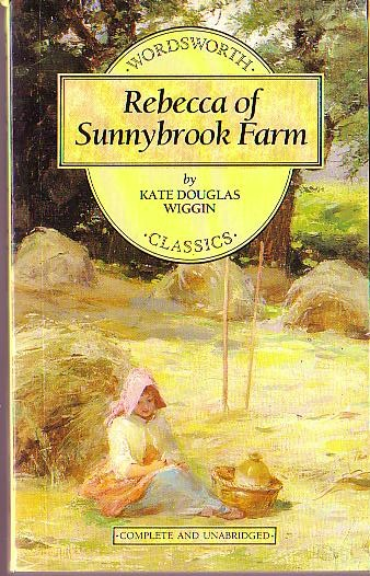 an analysis of rebecca of sunnybrook farm by kate douglas wiggin Read chapter xv: the banquet lamp of rebecca of sunnybrook farm by kate douglas wiggin the text begins: there had been company at the brick house to the bountiful thanksgiving dinner which had been provided at one o'clock,--the burnham sisters, who lived between north riverboro and shaker village, and who for more than.