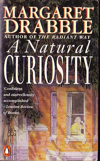 a book review of the novel a natural curiosity by margaret drabble Click to read more about a natural curiosity by margaret drabble sign up for librarything to find out whether you'll like this book published reviews.