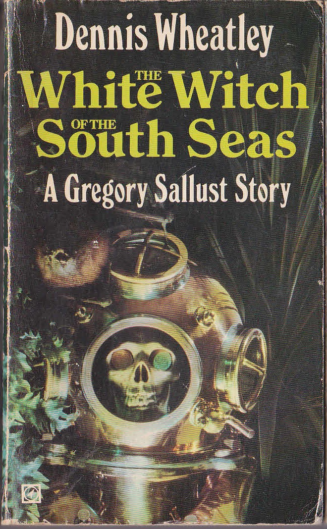 Dennis Wheatley  THE WHITE WITCH OF THE SOUTH SEAS front book cover image