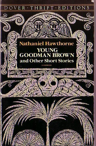 young goodman browns conflicts with society in a short story by nathaniel hawthorne In young goodman brown, nathaniel hawthorne writes about the dangers of basing a society on strict religious and moral values other themes include the loss of innocence and why some men choose to.