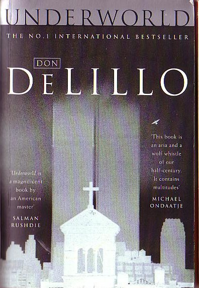 underworld by don delillo essay