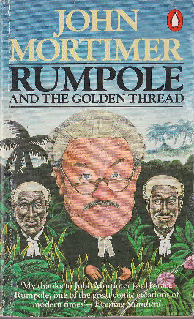 John Mortimer  RUMPOLE AND THE GOLDEN THREAD front book cover image
