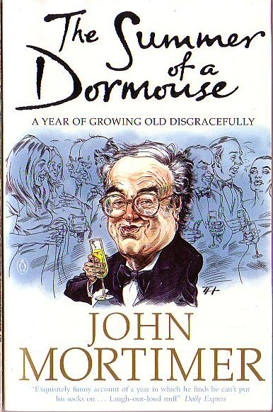 John Mortimer  THE SUMMER OF A DORMOUSE (Autobiography) front book cover image