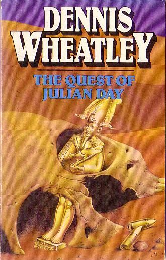 Dennis Wheatley  THE QUEST OF JULIAN DAY front book cover image