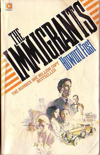 a literary analysis of the immigrants by howard fast Howard fast in his sequel to the immigrants offers an appealing view of life in this century prior to world war ii while second generation will never be considered a great novel, it is.