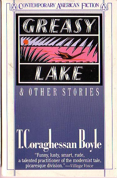 a paper on conflict in t corghessan boyles greasy lake Greasy lake by t coraghessan boyle and a&p by john updike are both stories about coming of age over the generations there have been many the young men in t coraghessan boyle's short story greasy lake were out looking for a good time, but in the end received much more than they.