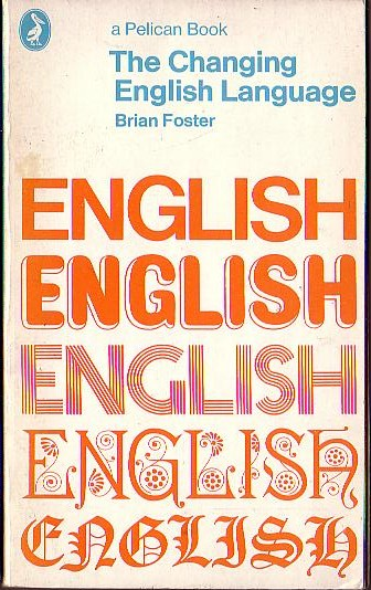 changes of the english language As the english language has changed, it's been easy to pick out words that pass into common usage here at pearson english, we have explored some of these recent changes to the english language.