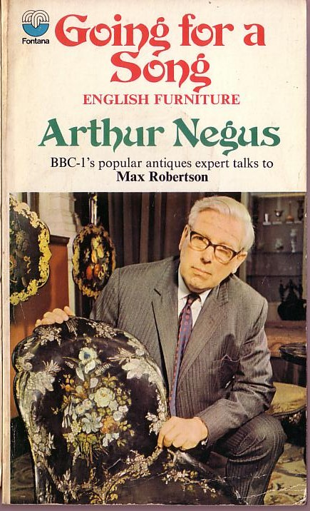 Arthur Negus Going For A Song English Furniture Book