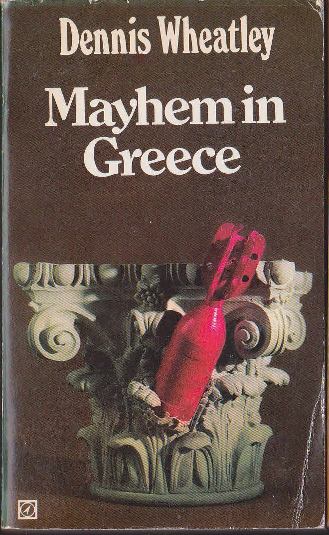 Dennis Wheatley  MAYHEM IN GREECE front book cover image