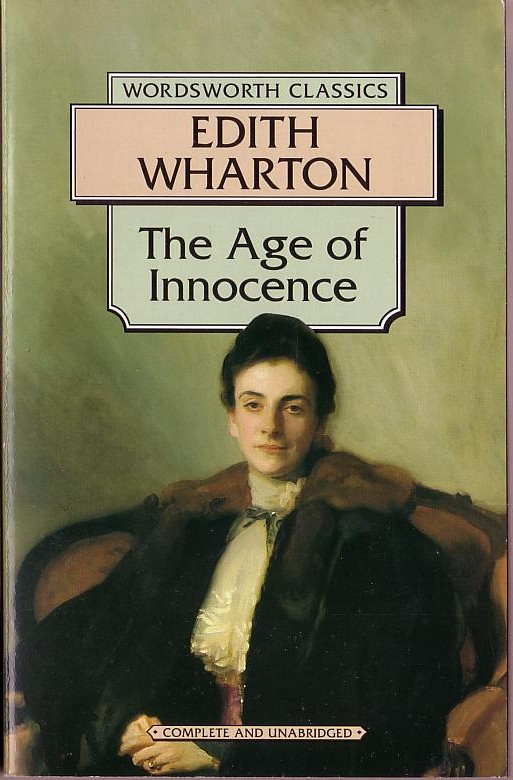 edith wharton s the age of innocence Some key passages from edith wharton's the age of innocence chapter vi as he dropped into his armchair near the fire his eyes rested on a large photograph.