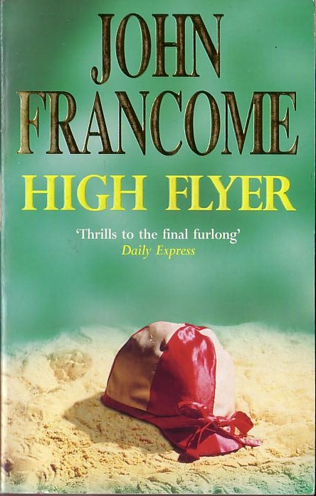 John Francome  HIGH FLYER front book cover image
