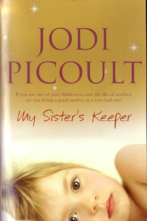 book critique with regard to our sister keeper by means of jodi picoult